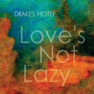 Loves Not Lazy