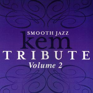 Smooth Jazz Tribute to Kem, Vol. 2