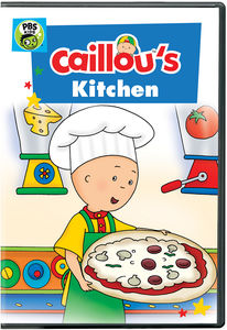 Caillou: Caillou's Kitchen