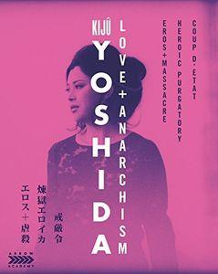 Kiju Yoshida: Love + Anarchism