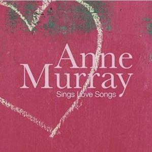Anne Murray Sings Love Songs [Import]