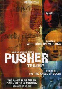 Pusher: Trilogy