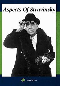 Aspects Of Stravinsky