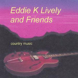 Eddie K Lively & Friends