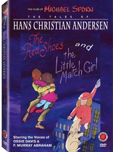 The Tales of Hans Christian Andersen: The Red Shoes /  The Little Match Girl