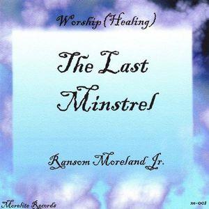 Last Minstrel Worship