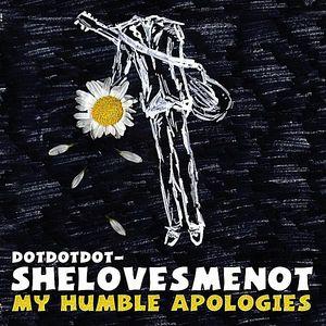 My Humble Apologies