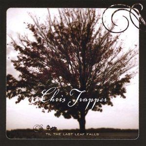 Til the Last Leaf Falls