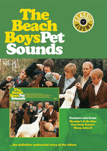 Classic Albums: The Beach Boys: Pet Sounds