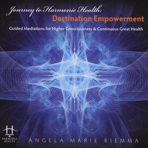 Journey to Harmonic Health: Destination Empowermen