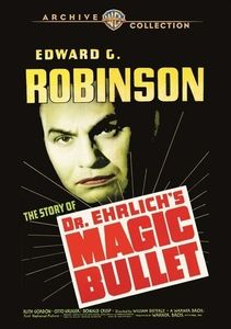 Dr. Ehrlich's Magic Bullet