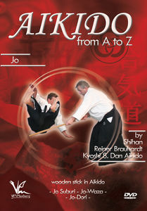 Aikido From A To Z: Jo - Wooden Stick