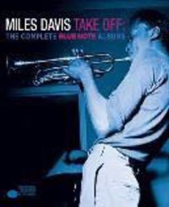 Take Off: The Complete Blue Note Albums