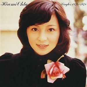 Ohta Hiromi Singles 1974-1978 [Import]