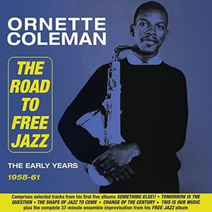 Road To Free Jazz: The Early Years 1958-61