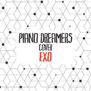 Piano Dreamers Cover EXO