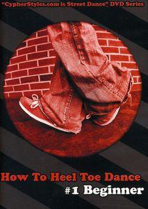 How to Heel Toe Dance 1