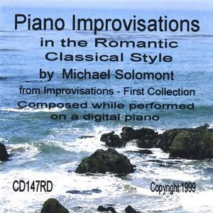 Piano Improvisations in the Romantic Classical Style