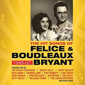 Hit Songs Of Felice & Boudleaux Bryant /  Various