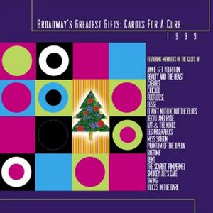 Broadway's Greatest Gifts: Carols for Cure 1 /  Various