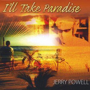 I'll Take Paradise