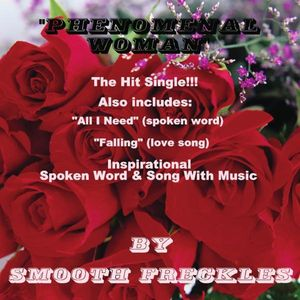 Phenomenal Woman By Smooth Freckles