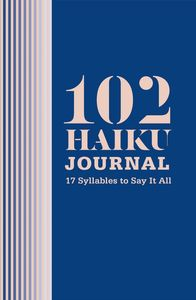 102 HAIKU JOURNAL