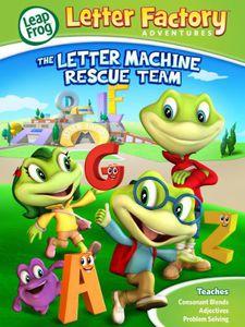 Leapfrog Letter Factory Adventures: The Letter Machine Rescue Team