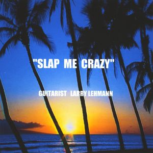 Slap Me Crazy