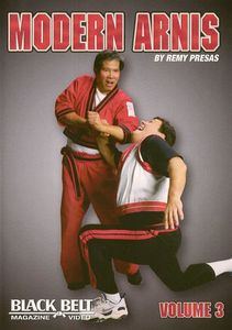 Modern Arnis by Remy Presas: Volume 3