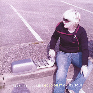 Like Gold Dust on My Soul