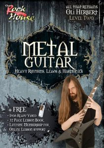 Metal Guitar: Heavy Rhythms, Leads and Harmonies: Volume 2