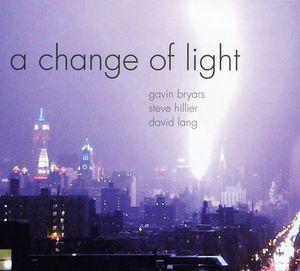 Change of Light-Bryars Hillier Lang