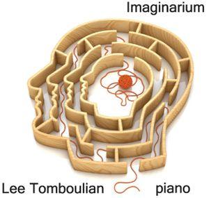 Lee Tomboulian Imaginarium