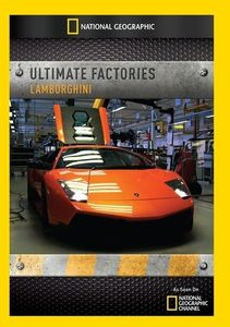Ultimate Factories: Lamborghini