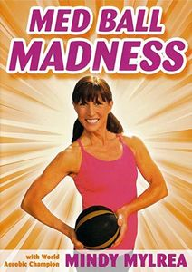 Mindy Mylrea: Med Ball Madness