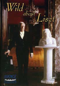 Wild About Liszt