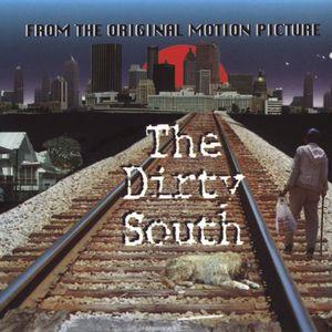 The Dirty South (Original Soundtrack)