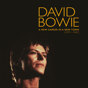 New Career In A New Town (1977-1982) , David Bowie