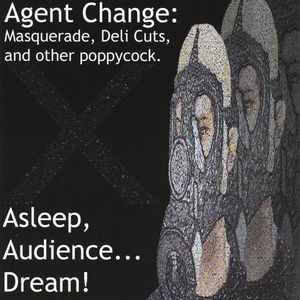 Agent Change: Masquerade Deli Cuts & Other Poppyco