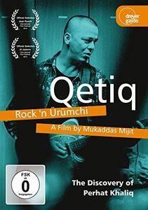Qetiq - Rock 'N Urumchi - The Discovery of Perhat