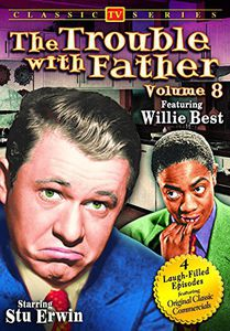 The Trouble With Father: Volume 8