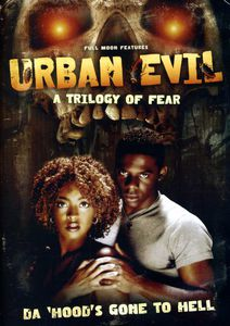 Urban Evil: A Trilogy of Fear