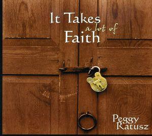 It Takes a Lot of Faith