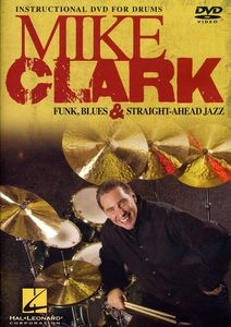 Mike Clark: Funk, Blues and Straight-Ahead Jazz