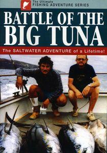 Battle of the Big Tuna