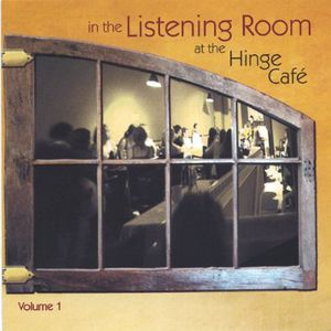 In the Listening Room at Hinge Cafe 1 /  Various
