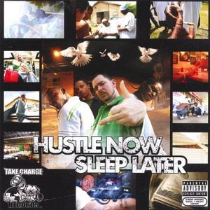 Hustle Now Sleep Later /  Various