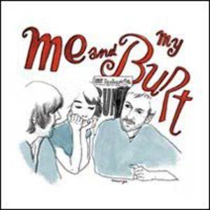 Me & My Burt [Import]