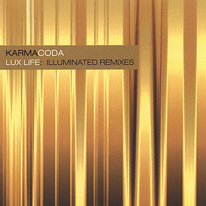 Lux Life: Illuminated Remixes